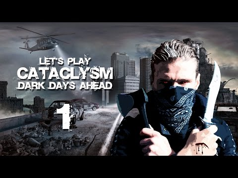 "Let's Play Cataclysm: Dark Days Ahead | Ep 1 ""Prison Break"""