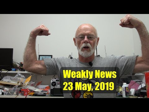 Weekly News for 23 May, 2019 - UCahqHsTaADV8MMmj2D5i1Vw