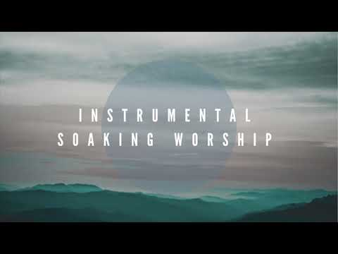 Instrumental Worship Soaking in His Presence // From Heaven