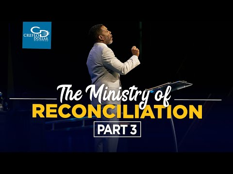 The Ministry of Reconciliation Pt. 3 - Episode 5 -   2020 Southwest Believers Convention