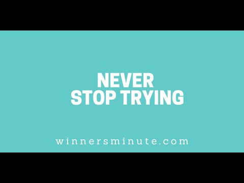 Never Stop Trying // The Winner's Minute With Mac Hammond