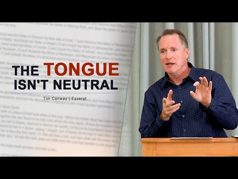 The Tongue Isn't Neutral - Tim Conway