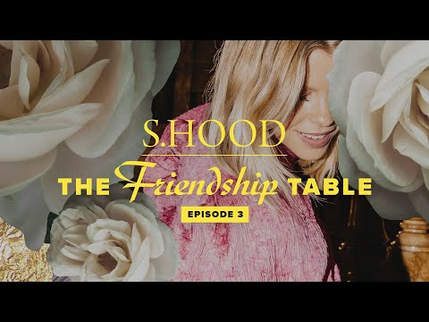Sisterhood Presents: The Friendship Table  Episode 3  Hillsong Church Online