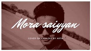 Mora saiyyan mose bole na live on karaoke  - arthcool1 , Metal