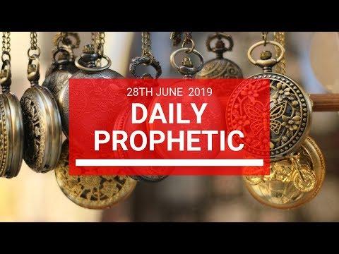 Daily Prophetic 28 June 2019 Word 2