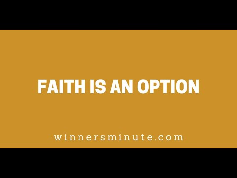 Faith Is An Option // The Winner's Minute With Mac Hammond