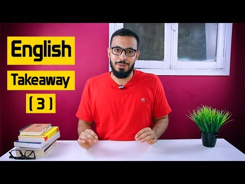 الحلقه ( 3 ) English Takeaway