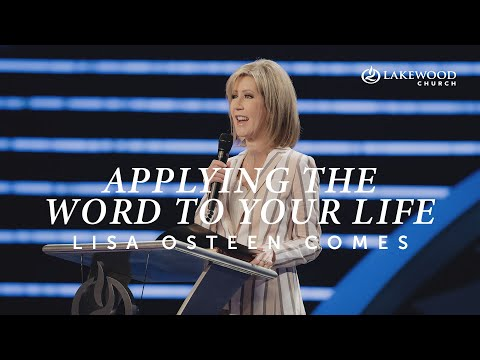 Applying The Word To Your Life  Pastor Lisa Osteen Comes
