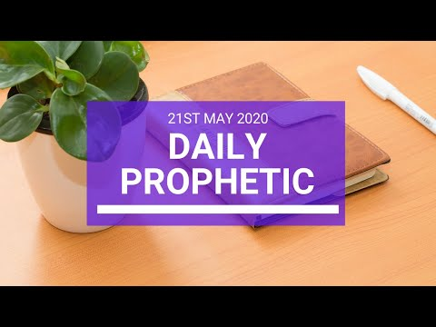 Daily Prophetic 21 May 2020 2 of 5