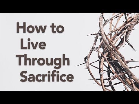 Sacrificial Living  Worship, the Sacrifices, and the Priesthood