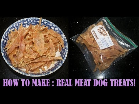 HOW TO MAKE  REAL MEAT DOG TREATS!