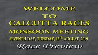 Calcutta Race Preview of 13th August 2019