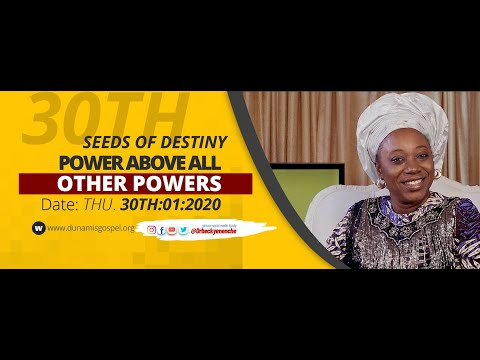 Dr Becky Paul-Enenche - SEEDS OF DESTINY - THURSDAY 30TH JANUARY, 2020.