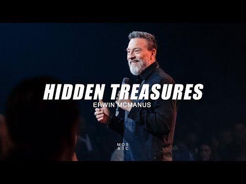 Hidden Treasures  Erwin McManus - Mosaic