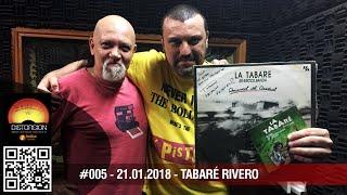 """Distorsión : """"Con Tabaré Rivero: la charla que nos debíamos"""" c2p#005 dom 2018.01.21"""