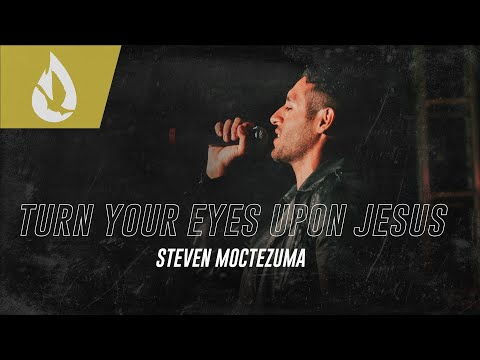 Turn Your Eyes Upon Jesus (Hymn)  Acoustic Worship Cover by Steven Moctezuma