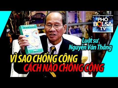 Ls Hoàng Duy Hùng & Ls Nguyễn Văn Thắng: Lý do và cách thức chống Cộng