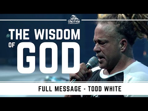 Todd White   The Wisdom of God ( Recorded in 2019 )