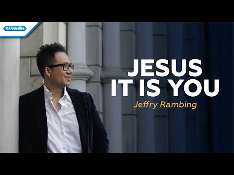 Jesus It Is You - Jeffry Rambing (vertical video lyric)