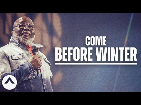 If I were you, I wouldn't wait too long.  Bishop T.D. Jakes  Elevation Church