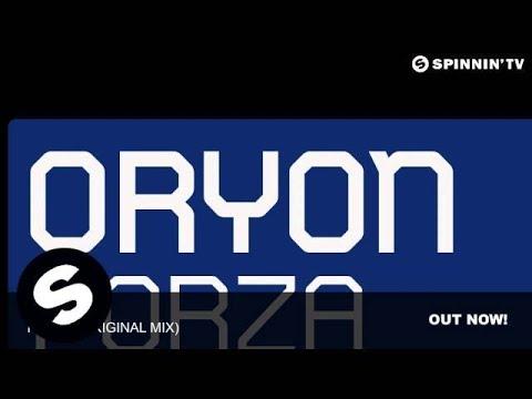 Oryon - Forza (Original Mix) - UCpDJl2EmP7Oh90Vylx0dZtA