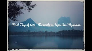My first Vlog -Travelling around Hpa-An, Myanmar