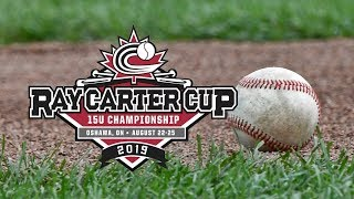 2019 Baseball Canada 15U Boys Ray Carter Cup Championship | Oshawa vs British Columbia | Aug. 24