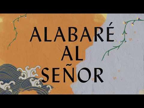 Alabar Al Seor (Anstasis) (Lyric Video) - Hillsong Worship