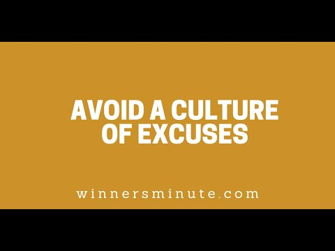 Avoid a Culture of Excuses // The Winner's Minute With Mac Hammond
