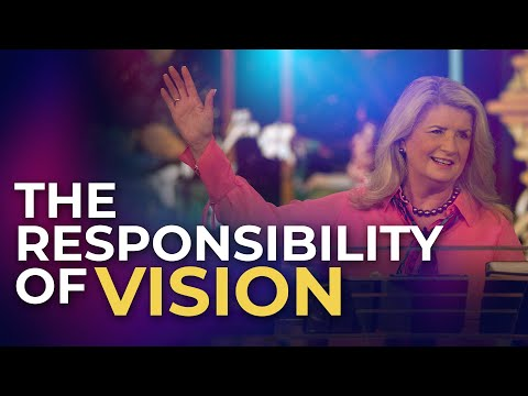 The Responsibility of Vision (July 19, 2020)  Cathy Duplantis