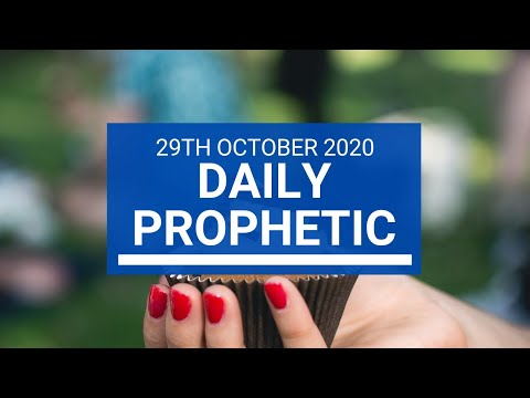 Daily Prophetic 29 October  2020 5 of 9 Daily Prophetic Word