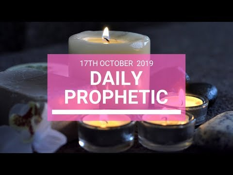 Daily Prophetic 17 October Word 6