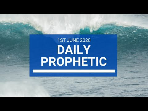 Daily Prophetic 1 June 2020 3 of 7
