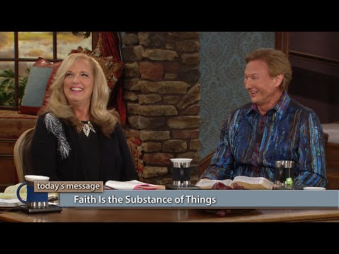 Faith Is the Substance of Things