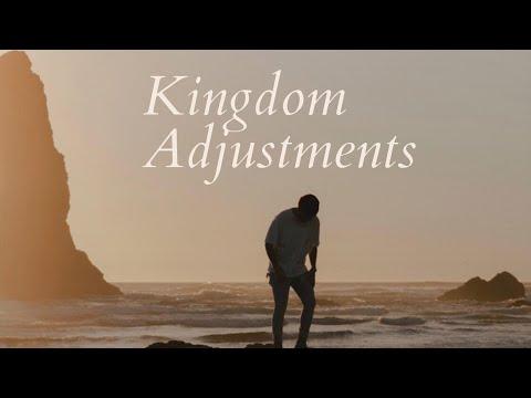 Kingdom Adjustments