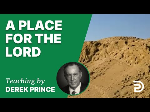 A Place for the Lord 17/7