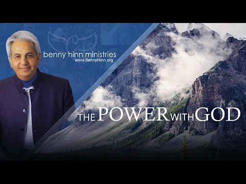 Power with God - A special word from Benny Hinn