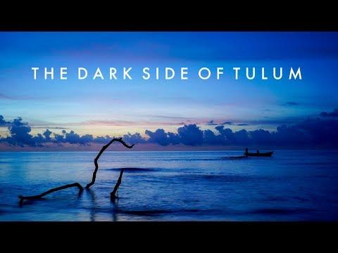 The Dark Side of Tulum (Documentary)