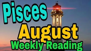 Pisces August2019 ONE SIDED ARGUMENT HAVING PATIENCE, CELEBRATING, NEW PURPOSE EPIC DECISION Tarot