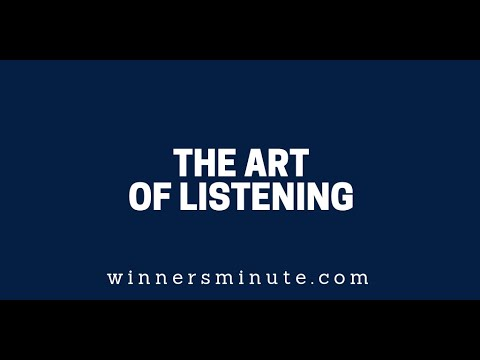 The Art of Listening  The Winner's Minute With Mac Hammond