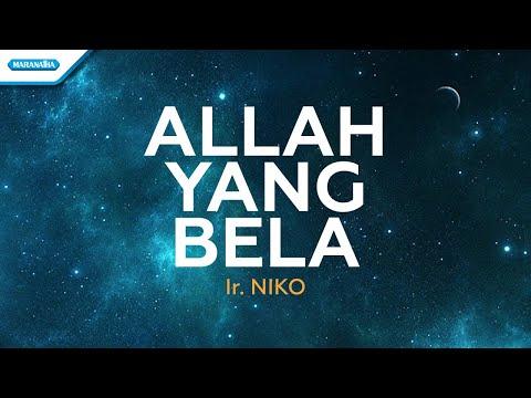 Allah Yang Bela - Ya Tuhan Ku Percaya - Ir. Niko (Vertical Video Lyric)