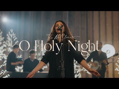O Holy Night (Live) - The McClures  Christmas Morning