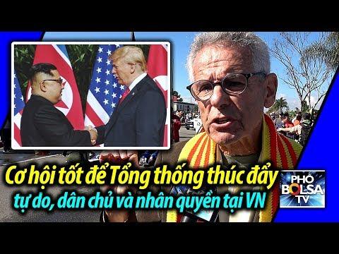Thượng đỉnh Mỹ-Triều: Cơ hội tốt để Tổng thống thúc đẩy tự do, dân chủ, nhân quyền ở VN