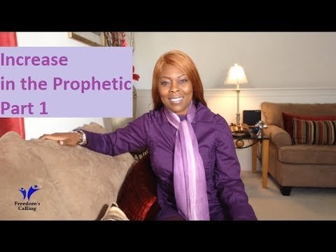 Increase in the Prophetic/Supernatural Part 1