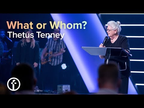 What or Whom?  Thetus Tenney
