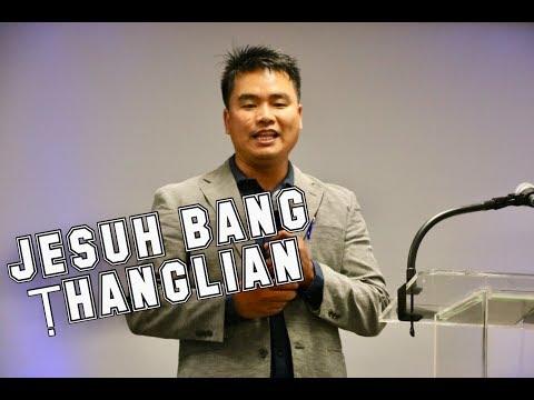 PASTOR MANG MANG SERMON 2019  JESUH BANG THANGLIAN