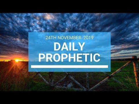 Daily Prophetic 24 November Word 1