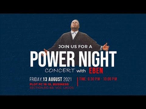 Power Night Concert with Eben.