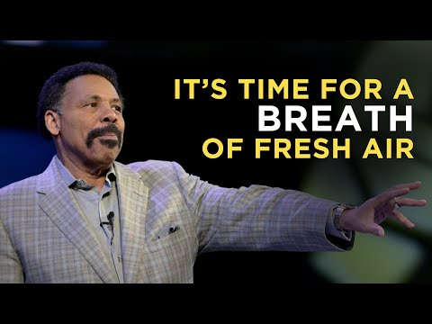 It's Time for a Breath of Fresh Air - Tony Evans Sermon Clip