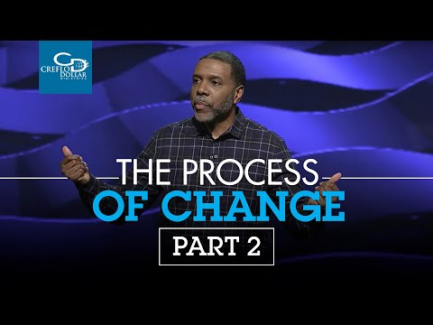 The Process of Change Pt. 2